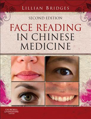 Face Reading in Chinese Medicine By Bridges, Lillian